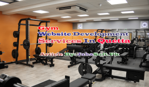 Gym Website Development Services in Quetta