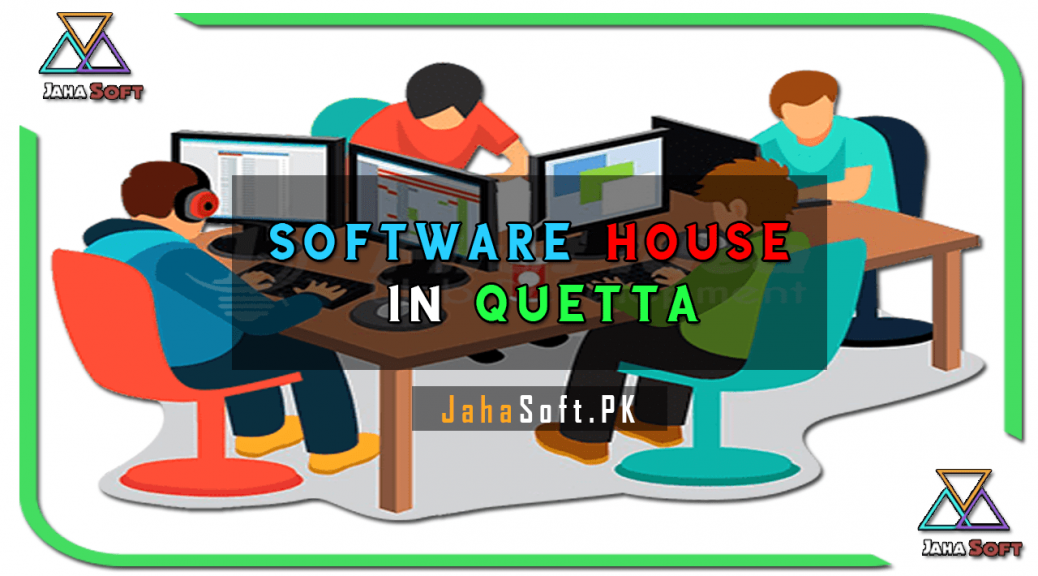 Software House in Quetta