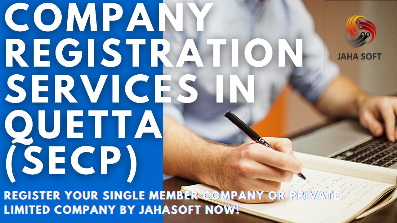 Company Registration Services in Quetta [PVT LTD / SMC] SECP
