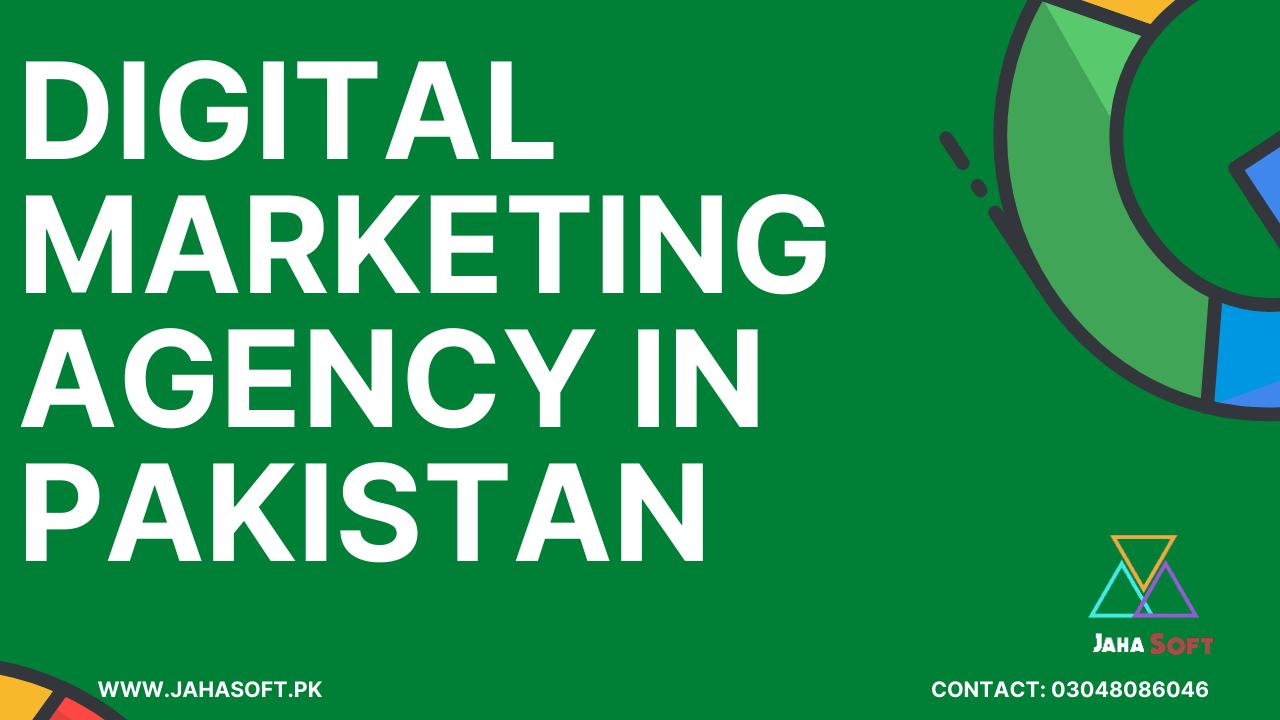 Digital Marketing Agency in Pakistan